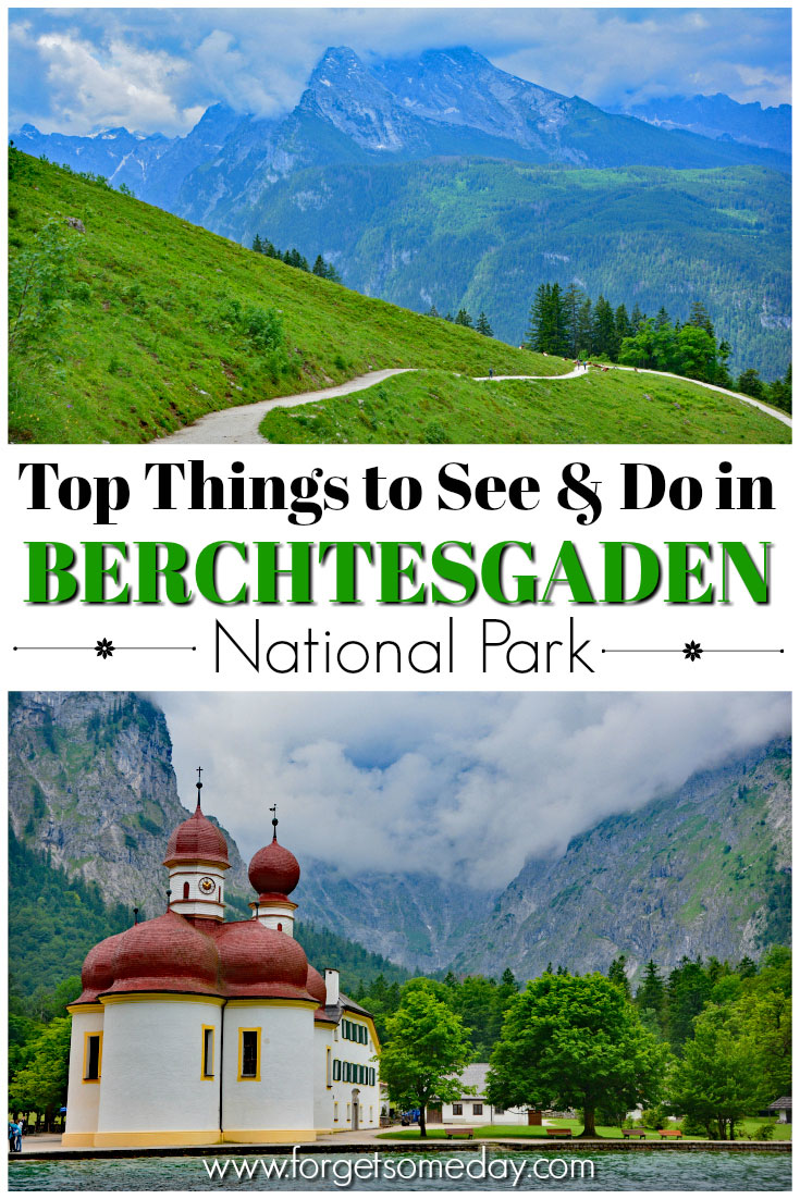 Berchtesgaden National Park Germany Visitor\'s Guide