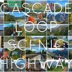 Cascade Loop Scenic Highway: Best Washington Road Trip