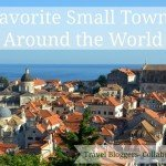 Bloggers' Favorite Small Towns