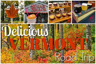 Vermont Road Trip – Eat Your Way Through the Green Mountain State